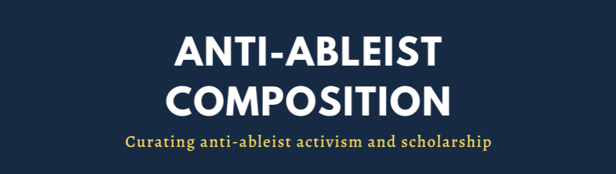 logo for Anti-Ableist Composition: Curating anti-ableist activism and scholarship